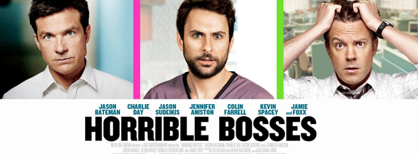 http://www.spotlightreport.net/wp-content/uploads/2011/09/horrible-bosses-banner.jpg