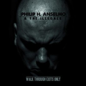 Phil-Anselmo-Walk-Through-Exits-Only